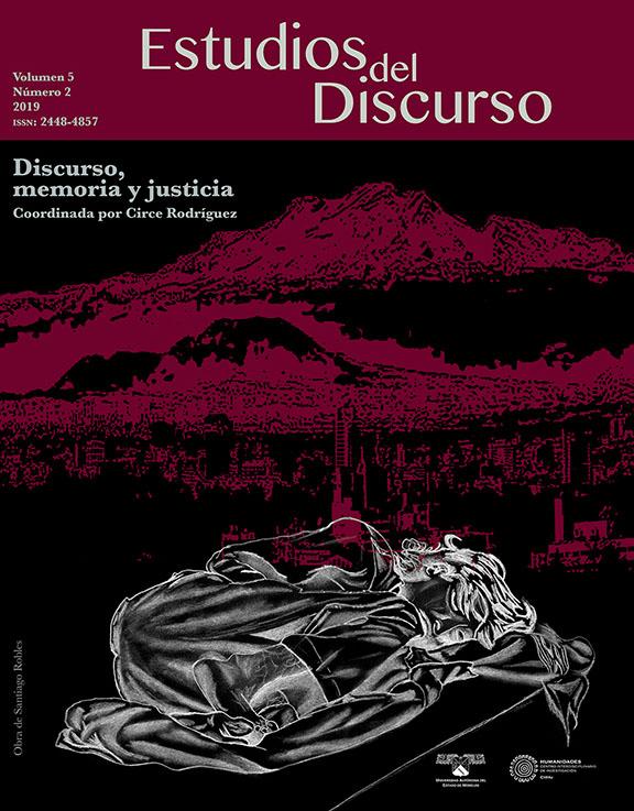 Ver Vol. 5 Núm. 2 (2019): Discurso, memoria y justicia